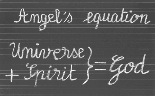 angel's equation : universe + spirit = god